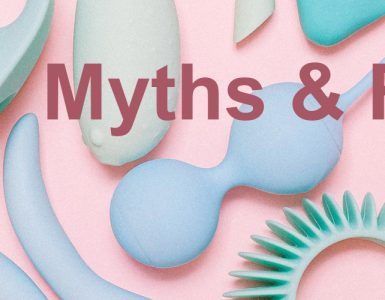 Sex Toys Myths & Facts Featured